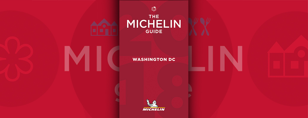 Guide MICHELIN - Wahington DC 2018 - The new selection confirms the excellence of the local culinary scene