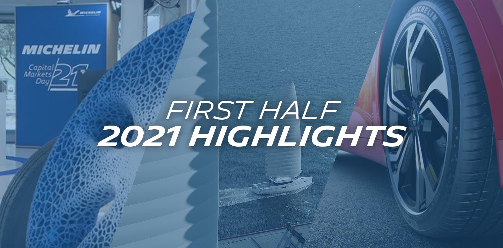 First Half 2021 Highlights